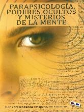 Parapsicología, Poderes Ocultos y Misterios de la Mente