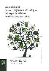 Ecomateriales para el mejoramiento integral del espacio público en clima tropical cálido