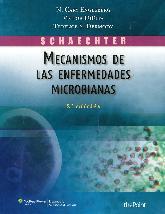 Mecanismos de las Enfermedades Microbianas Schaechter
