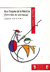 Don Quijote de la Mancha 8 Selección de Aventuras )