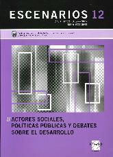 Escenarios 12 Actores sociales, política pública y debates sobre el desarrollo