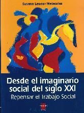 Desde el imaginario social del siglo XXI