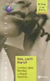 Hola ¿Está María?