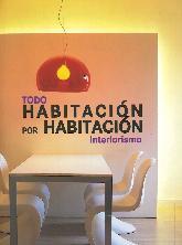 Todo Habitación por Habitación Interiorismo