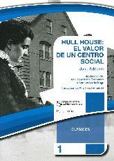Hull House El valor de un centro social