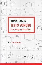 Testo Yonqui Sexo, drogas y biopolítica