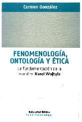 Fenomenología, Ontología y Ética