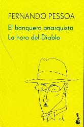 El banquero anarquista/La hora del diablo