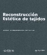Reconstrucción Estética de Tejidos