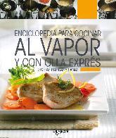 Enciclopedia para cocinar al vapor y con cocina exprés
