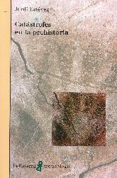 Catástrofes en la prehistoria