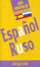Guía práctica de conversación español - ruso