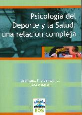 Psicología del Deporte y la Salud: una realción compleja