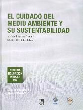 El Cuidado del Medio Ambiente y su Sustentabilidad