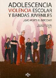 Adolescencia violencia escolar y bandas juveniles