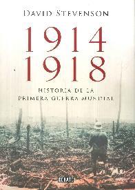 1914 1918 Historia de la Primera Guerra Mundial