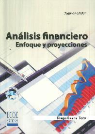 Análisis financiero enfoque y proyecciones