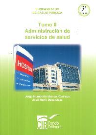 Fundamentos de Salud Pública Tomo II