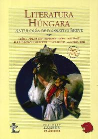 Literatura Húngara Antología de Narrativa Breve