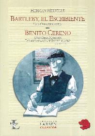 Bartleby, El Escribiente  Benito Cereno