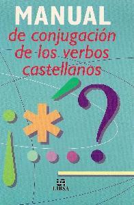 Manual de conjugacion de los verbos castellanos