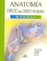 Anatomia dibujo del cuerpo humano Manual