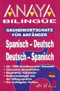 Anaya Bilingue Spanisch Deutsch Deutsch Spanisch