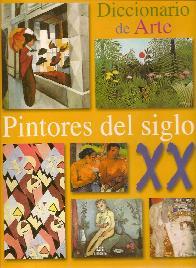 Diccionario del Arte Pintores del Siglo XX