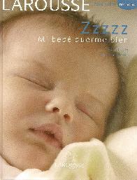 Zzzzzz Mi bebé duerme bien