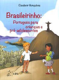 Brasileirinho : Português para criancas e pré-adolescentes