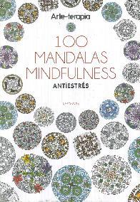 100 Mandalas Mindfulness Arte-Terapia Antiestrés
