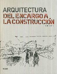 Arquitectura del Encargo a la Construcción