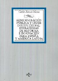 Administración Pública y Crisis Institucional. Estrategias de Reforma e Innovación
