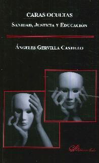 Caras ocultas: Sanidad, Justicia y Educación