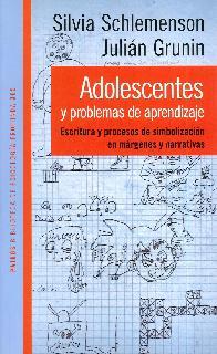 Adolescentes y problemas de aprendizaje.