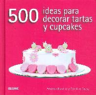 500 Ideas para decorar tartas u cupcakes