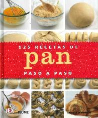 125 Recetas de Pan paso paso