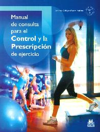 Manual de consulta para el control y la prescripción de ejercicio