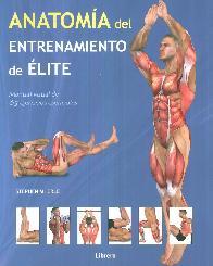 Anatomía del entrenamiento de Elite. Manual visaual de 65 ejercicios esenciales