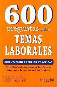 600 Preguntas sobre Temas Laborales