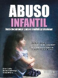 Abuso infantil, Base documental para el análisis profesional