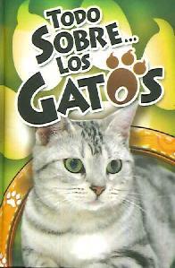Todo sobre los Gatos