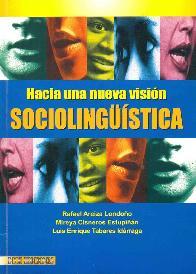 Hacia una nueva vision Sociolinguistica