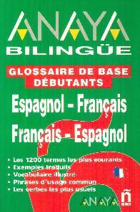 Anaya Bilingue Espagnol Francais Francais Espagn