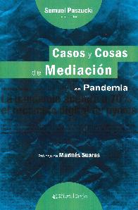 Casos y cosas de mediación en pandemia