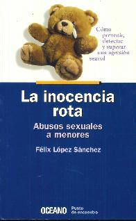 La inocencia rota Abuso sexual a menores OCEANO
