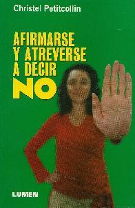 Afirmarse y Atreverse a Decir NO