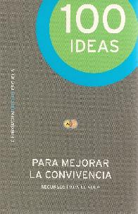 100 Ideas para mejorar la convivencia