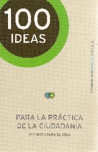 100 Ideas para la práctica de la ciudadania