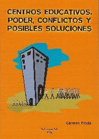 Centros Educativos. Poder, conflictos y posibles soluciones